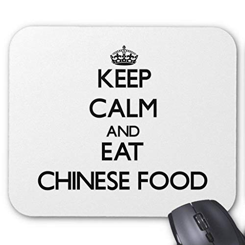 Keep Calm and Eat Chinese Food Mouse Pad