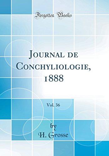 Journal de Conchyliologie, 1888, Vol. 36 (Classic Reprint)