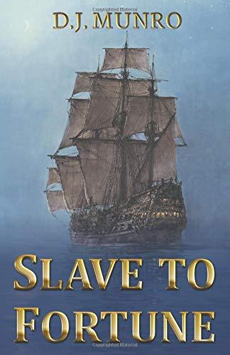 Slave to Fortune por D J Munro