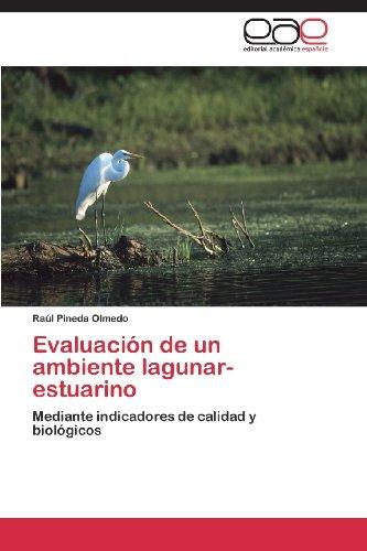 Evaluacion de Un Ambiente Lagunar- Estuarino por Pineda Olmedo Raul