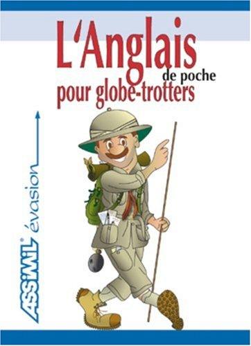 L'Anglais pour Globe-Trotters de Poche ; Guide de conversation