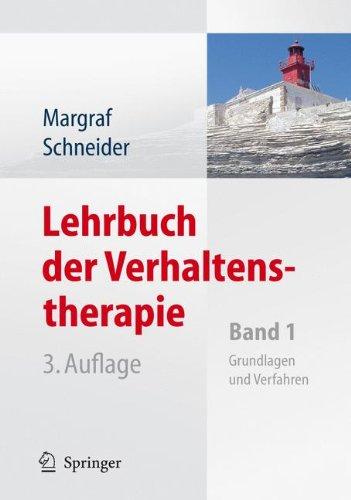 Lehrbuch der Verhaltenstherapie: Band 1: Grundlagen, Diagnostik, Verfahren, Rahmenbedingungen