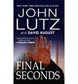 [(Final Seconds)] [by: Professor John Lutz]