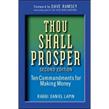 Thou Shall Prosper: Ten Commandments for Making Money by Lapin, Rabbi Daniel (2009) Hardcover