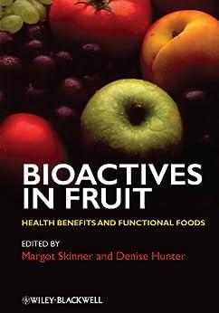 Bioactives in Fruit: Health Benefits and Functional Foods par [Skinner, Margot, Hunter, Denise]