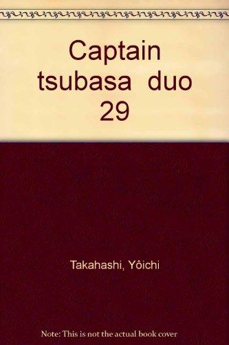 Olive & Tom, Captain Tsubasa, tome 29 : Le duo magique renaît PDF Books