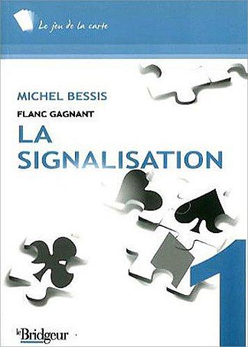 Signalisation : Flanc gagnant par Michel Bessis