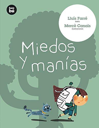 Miedos y manías (Primeros Lectores) por Lluís Farré Estrada