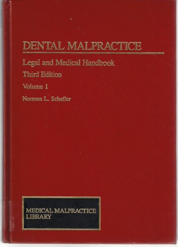 Dental Malpractice: Legal and Medical Handbook (Medical Malpractice Series) - Dental Defense System