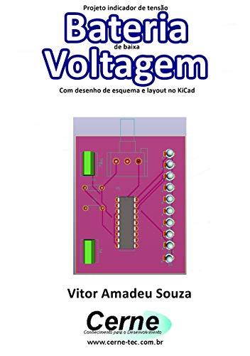 Projeto indicador de tensão Bateria de baixa Voltagem Com desenho ...