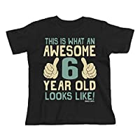 Buzz Shirts 6th Birthday Gift - This is What an Awesome 6 Year Old Looks Like - Boys Girls Kids Black