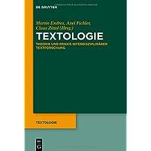 Textologie: Theorie und Praxis interdisziplinärer Textforschung