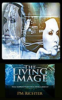 The Living Image (English Edition) di [Richter, Pamela M.]
