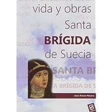 Santa Brigida de Suecia (VIDAS Y SEMBLANZAS)