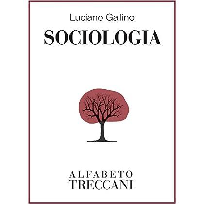 Sociologia (Alfabeto Treccani)