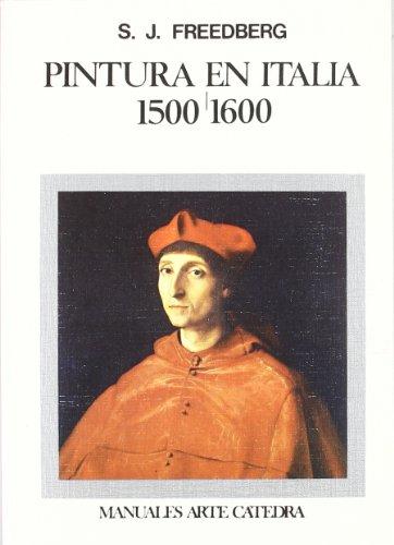 Descargar Libro Pintura en Italia, 1500-1600 (Manuales Arte Cátedra) de Sidney J. Freedberg