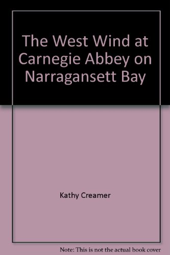 The west wind at Carnegie Abbey on Narragansett Bay
