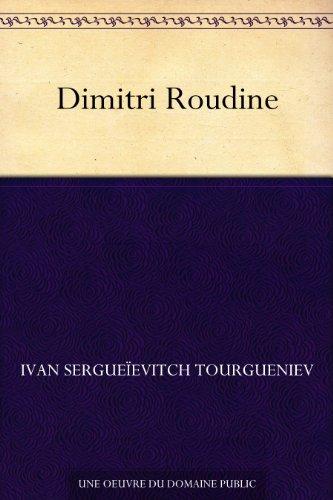 Dimitri Roudine par Ivan Sergueïevitch Tourgueniev