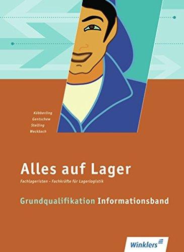 Alles auf Lager: Grundqualifikation - Informationsband: Schülerband