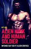 Alien Hunk and Human Soldier: Intense Gay Sci-fi Alien Erotica (English Edition)