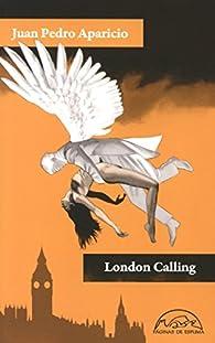 London Calling par Juan Pedro Aparicio