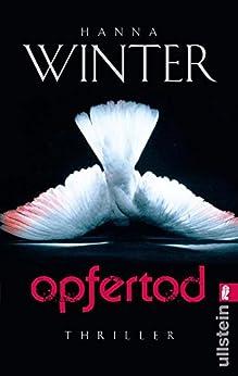 Opfertod (Ein Fall für Lena Peters 1) von [Winter, Hanna]