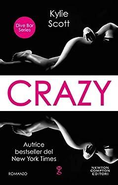 Crazy (Dive Bar Series Vol. 3)