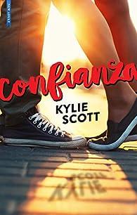 CONFIANZA par Kylie Scott