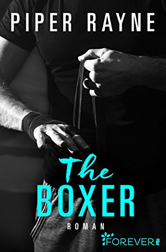 Buchseite und Rezensionen zu 'The Boxer: Roman (San Francisco Hearts 2)' von Piper Rayne