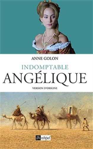 Angélique, Tome 4 : Indomptable Angélique