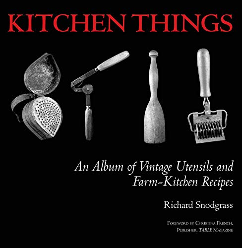 Kitchen Things: An Album of Vint...