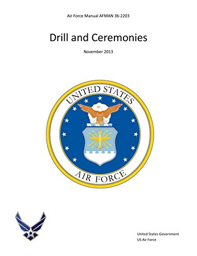 air-force-manual-afman-36-2203-drill-and-ceremonies-november-2013-english-edition
