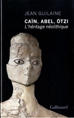 Can, Abel, tzi: L'hritage nolithique