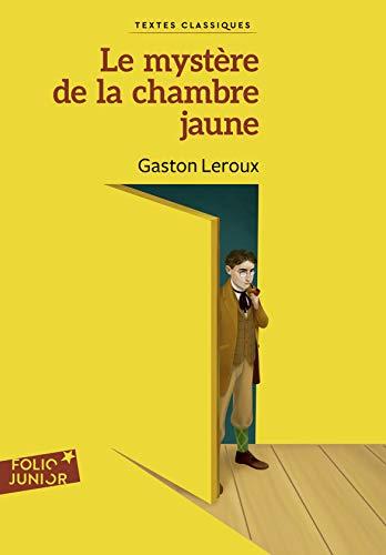 Le mystère de la chambre jaune (Folio Junior Textes classiques t. 685) par  Gaston Leroux