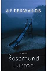 Afterwards (Platinum Mystery Series) by Rosamund Lupton (2012-06-04) School & Library Binding