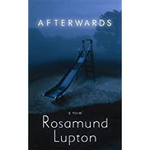 Afterwards (Platinum Mystery Series) by Rosamund Lupton (2012-06-04)