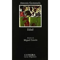 Edad: 271 (Letras Hispánicas) de Antonio Gamoneda Lobón (11 sep 2006) Tapa blanda -- Premio Nacional de Poesía 1988