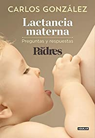 Lactancia materna par Carlos González