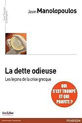 La dette odieuse: Les leçons de la crise grecque (Les temps changent) (French Edition)