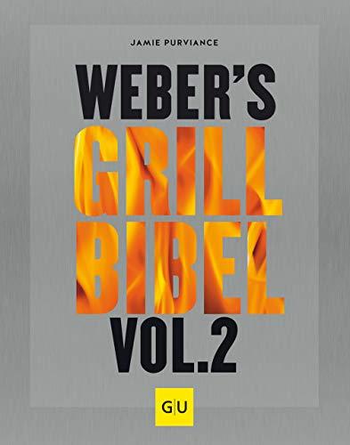 Grillbibel Vol. 2 (GU Weber's Grillen)