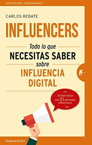 Influencers (Gestión del conocimiento) por Carlos Rebate