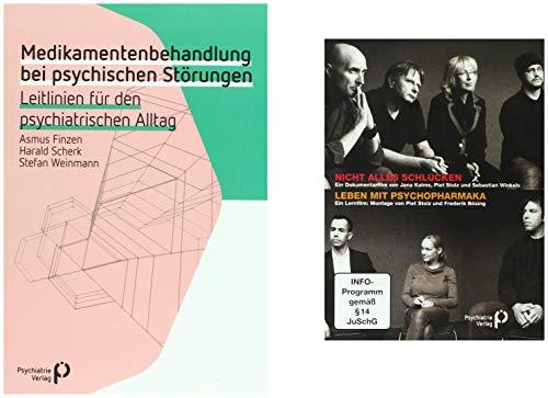 Medikamentenbehandlung bei psychischen Störungen + Gratis-Doppel-DVD Nicht alles schlucken: Leitlinien für den psychiatrischen Alltag