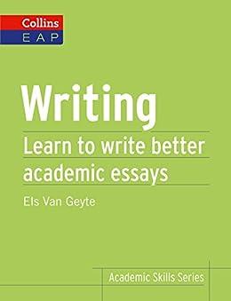 Writing: B2+ (Collins Academic Skills) par [Geyte, Els Van]