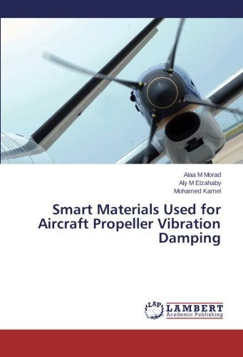Smart Materials Used for Aircraft Propeller Vibration Damping -
