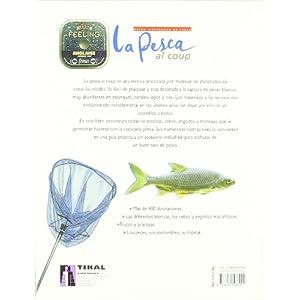 Pesca Al Coup, La (Guías Ilustradas De Pesca)