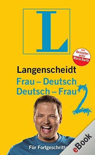 Buchseite und Rezensionen zu 'Langenscheidt Frau-Deutsch/Deutsch-Frau 2: Für Fortgeschrittene (Langenscheidt ...-Deutsch)' von Mario Barth