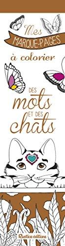 Des mots et des chats : Mes marque-pages à colorier