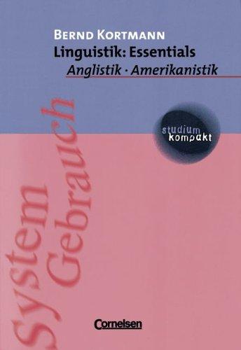 studium kompakt - Anglistik/Amerikanistik: Linguistik: Essentials: Studienbuch