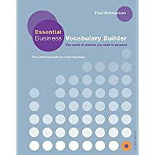 Essential Business Vocabulary Builder: Pre-Intermediate to Intermediate [With CD (Audio)]