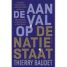 De aanval op de natiestaat (Dutch Edition)